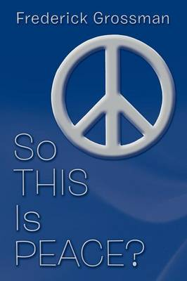 So This Is Peace? (Paperback)