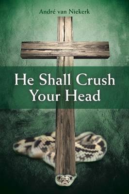 He Shall Crush Your Head (Paperback)