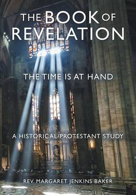 The Book of Revelation: The Time Is at Hand (Hardback)