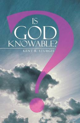 Is God Knowable? (Paperback)