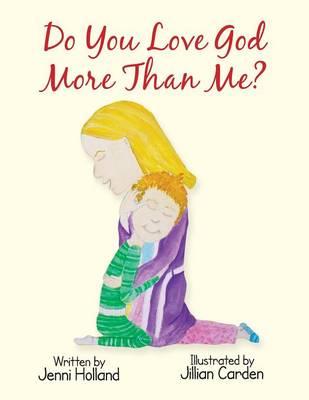 Do You Love God More Than Me? (Paperback)