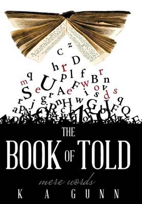 The Book of Told: Mere Words (Hardback)