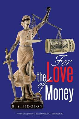For the Love of Money (Paperback)
