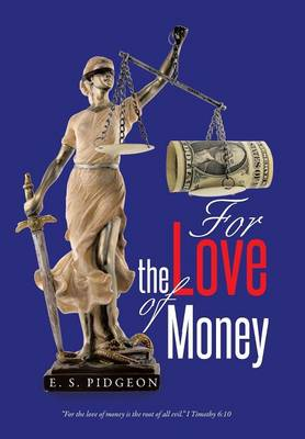 For the Love of Money (Hardback)