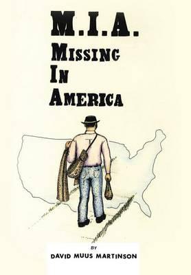 MIA: Missing in America (Hardback)
