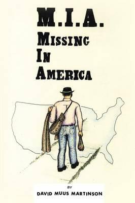 MIA: Missing in America (Paperback)