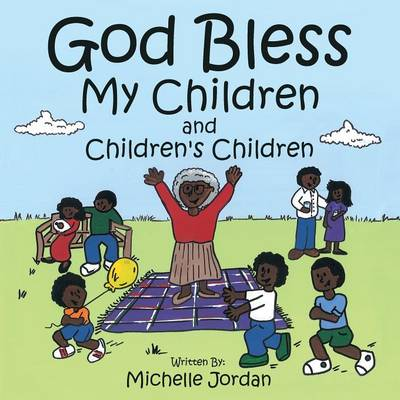 God Bless My Children and Children's Children (Paperback)