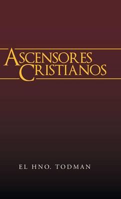 Ascensores Cristianos (Hardback)