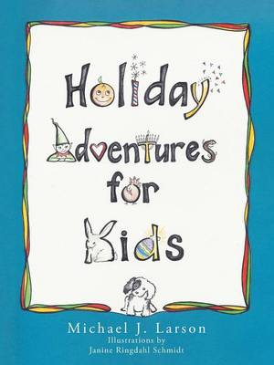 Holiday Adventures for Kids (Paperback)