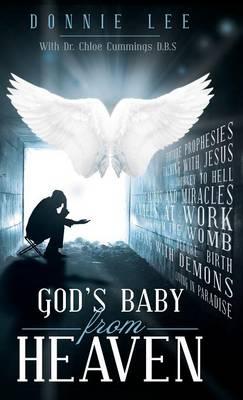 God's Baby from Heaven (Hardback)