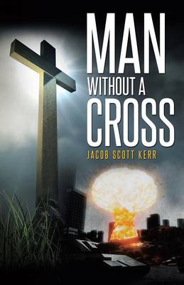 Man Without a Cross (Paperback)