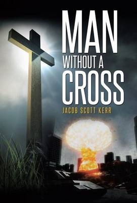 Man Without a Cross (Hardback)