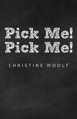 Pick Me! Pick Me! (Paperback)
