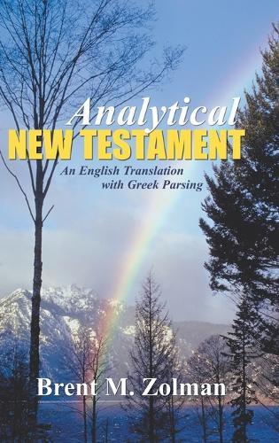 Analytical New Testament: An English Translation with Greek Parsing (Hardback)