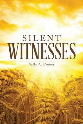 Silent Witnesses (Paperback)