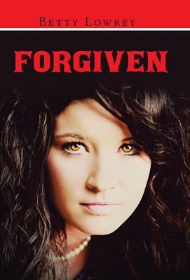 Forgiven (Hardback)