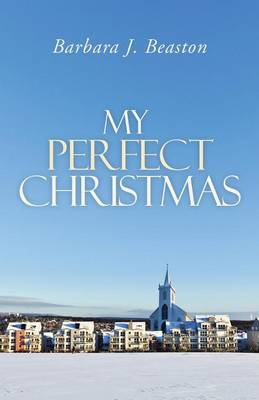 My Perfect Christmas (Paperback)