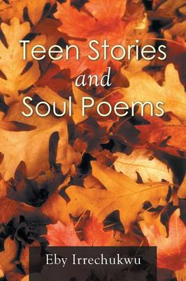 Teen Stories and Soul Poems (Paperback)