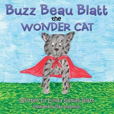 Buzz Beau Blatt the Wonder Cat (Paperback)