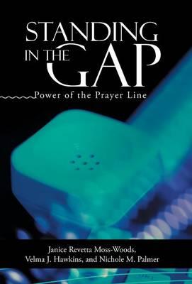 Standing in the Gap: Power of the Prayer Line (Hardback)