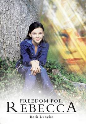 Freedom for Rebecca (Hardback)