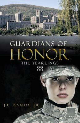 Guardians of Honor: The Yearlings (Paperback)