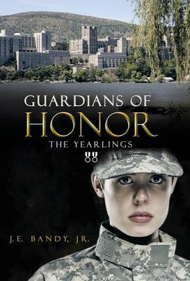 Guardians of Honor: The Yearlings (Hardback)