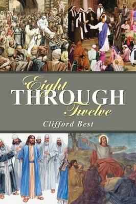 Eight Through Twelve (Paperback)