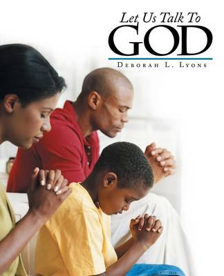 Let Us Talk to God (Paperback)