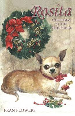 Rosita: Christmas at the Old House (Paperback)