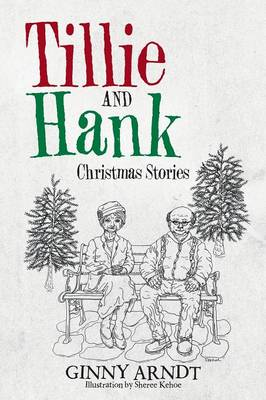 Tillie and Hank: Christmas Stories (Paperback)