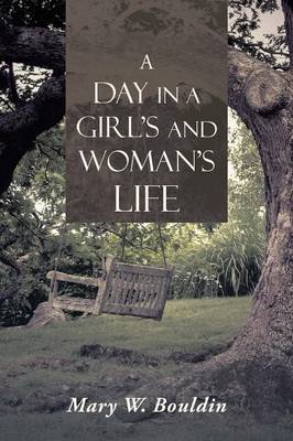 A Day in a Girl's and Woman's Life (Paperback)