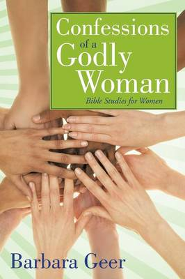 Confessions of a Godly Woman (Paperback)