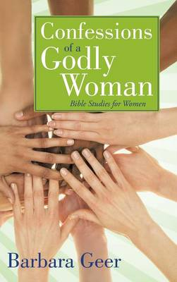 Confessions of a Godly Woman (Hardback)