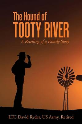 The Hound of Tooty River: A Retelling of a Family Story (Paperback)