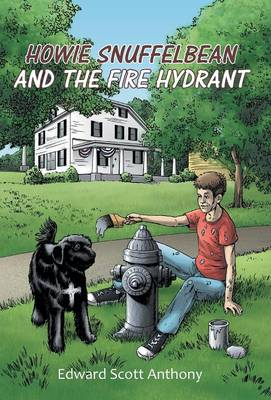 Howie Snuffelbean and the Fire Hydrant (Hardback)