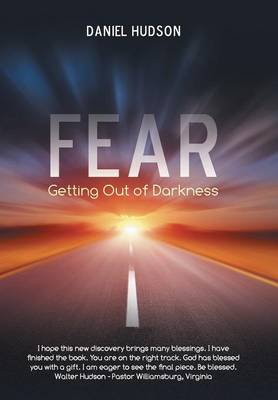 Fear: Getting Out of Darkness (Hardback)