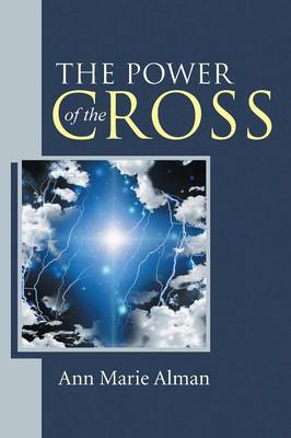The Power of the Cross (Paperback)