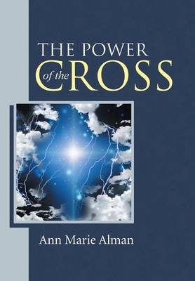 The Power of the Cross (Hardback)