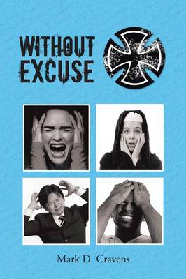 Without Excuse (Paperback)