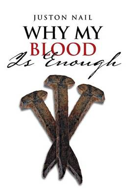 Why My Blood Is Enough (Paperback)