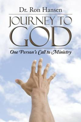 Journey to God: One Person's Call to Ministry (Paperback)