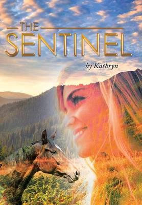 The Sentinel (Hardback)