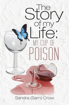 The Story of My Life: My Cup of Poison (Paperback)