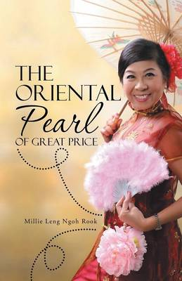 The Oriental Pearl of Great Price (Paperback)