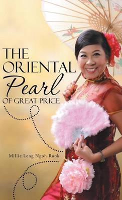 The Oriental Pearl of Great Price (Hardback)