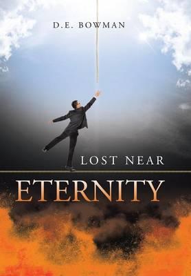 Lost Near Eternity (Hardback)
