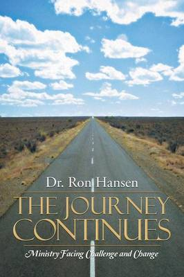 The Journey Continues: Ministry Facing Challenge and Change (Paperback)