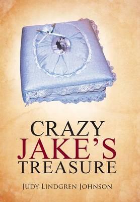 Crazy Jake's Treasure (Hardback)
