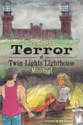 Terror at Twin Lights Lighthouse: Missing! (Paperback)